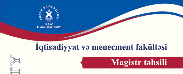 Admission to Master's Programs at Khazar University's School of Economics and Management
