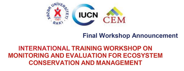 International Training Seminar on Monitoring And Evaluation For Ecosystem Conservation And Management