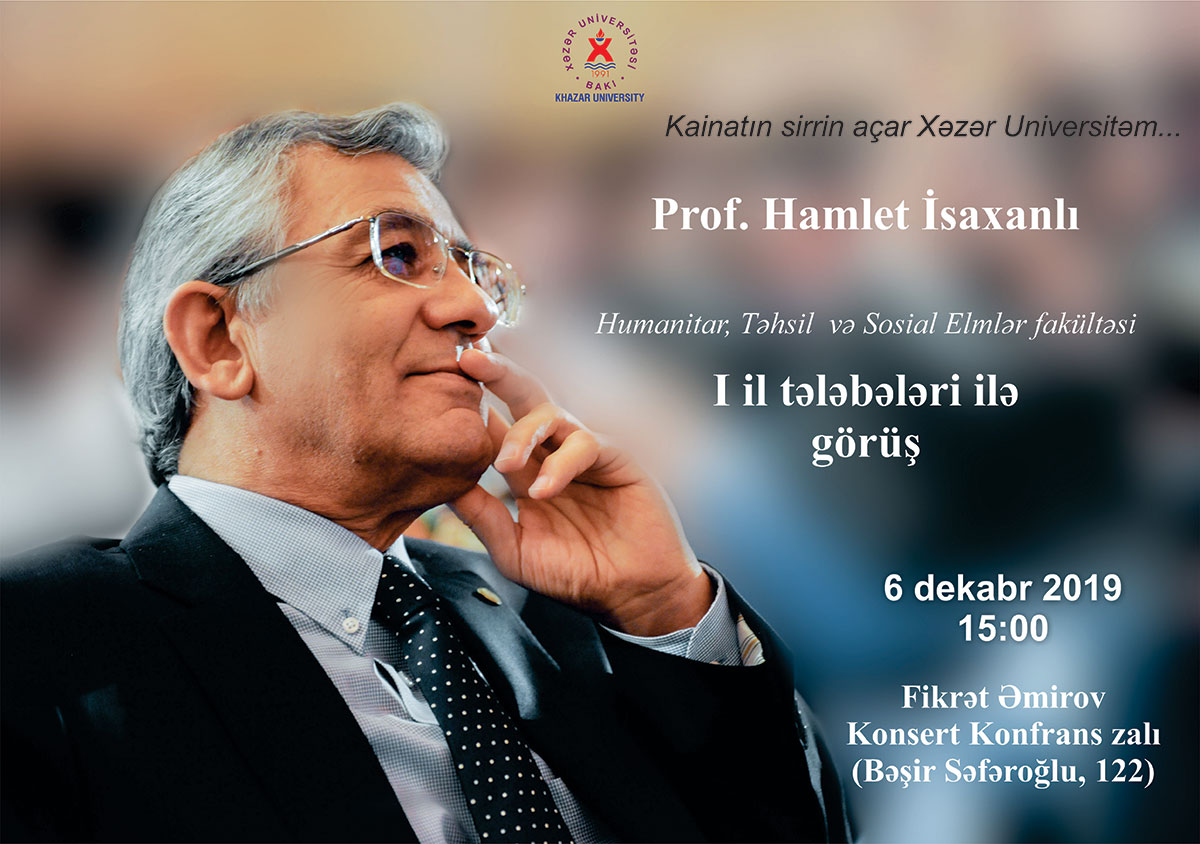 Professor Hamlet Isakhanli Will Meet with First-year Students